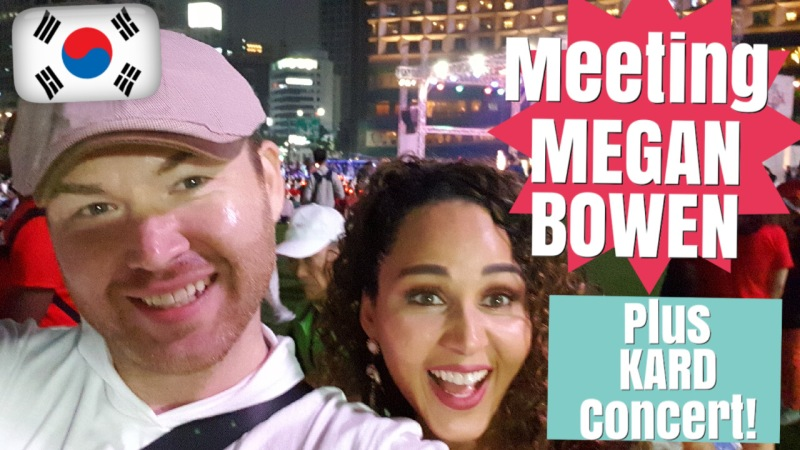 Meeting Megan Bowen and KARD concert at Korea vs Mexico World Cup event